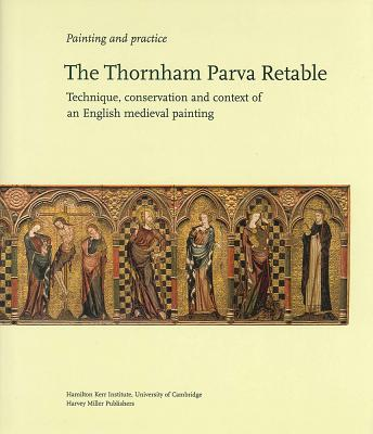 The Thornham Parva Retable - Massing, A (Editor)