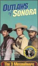 The Three Mesquiteers: Outlaws of Sonora - George Sherman