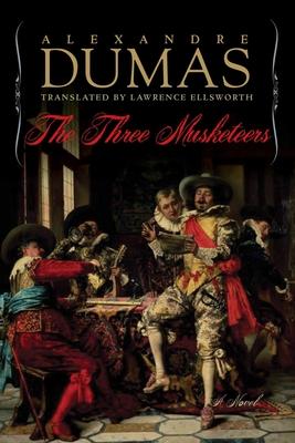The Three Musketeers - Dumas, Alexandre
