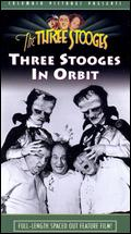 The Three Stooges in Orbit - Edward Bernds