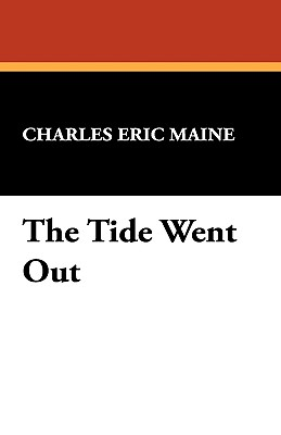 The Tide Went Out - Maine, Charles Eric