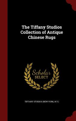 The Tiffany Studios Collection of Antique Chinese Rugs - Studios, Tiffany