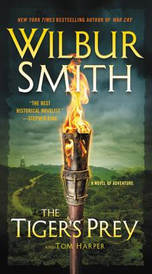 The Tiger's Prey: A Novel of Adventure - Smith, Wilbur, and Harper, Tom