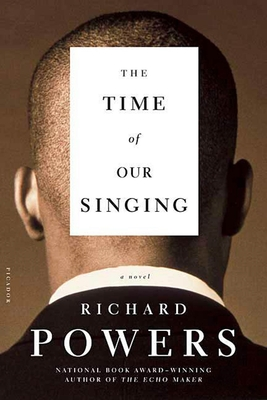 The Time of Our Singing - Powers, Richard