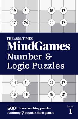 The Times Mind Games Number and Logic Puzzles Book 1 - The Times Mind Games