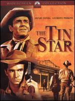 The Tin Star - Anthony Mann