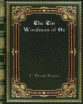 The Tin Woodman of Oz - Baum, L Frank
