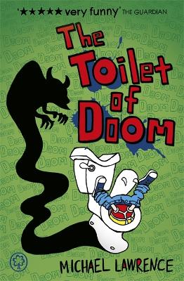 The Toilet of Doom - Lawrence, Michael