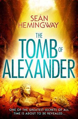 The Tomb of Alexander - Hemingway, Sean