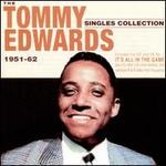 The Tommy Edwards Singles Collection: 1951-62 [Acrobat]