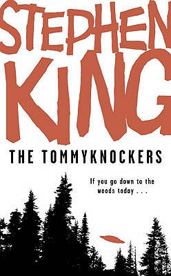 The Tommyknockers - King, Stephen