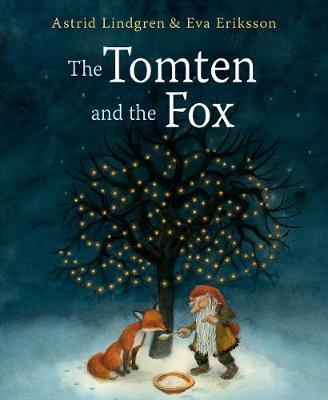 The Tomten and the Fox - Lindgren, Astrid