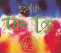 The Top [Deluxe Edition] - The Cure