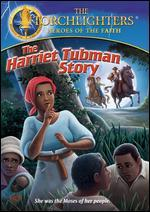 The Torchlighters: The Harriet Tubman Story