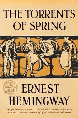 The Torrents of Spring - Hemingway, Ernest