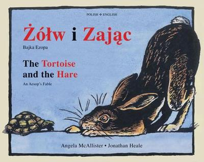 The Tortoise and the Hare: An Aesop's Fable - McAllister, Angela