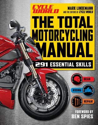 The Total Motorcycling Manual - Lindemann, Mark