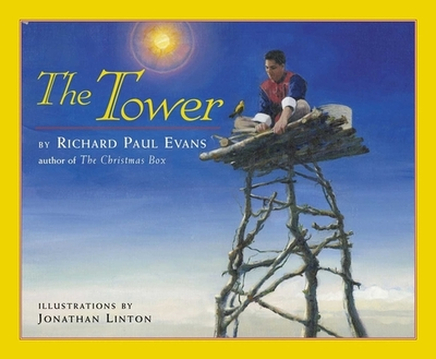 The Tower: A Story of Humility - Evans, Richard Paul