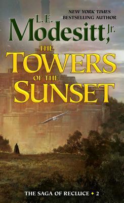 The Towers of the Sunset - Modesitt, L E