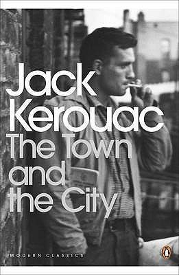 The Town and the City - Kerouac, Jack, and Brinkley, Douglas (Introduction by)