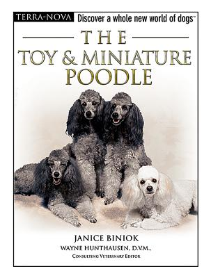 The Toy & Miniature Poodle - Biniok, Janice