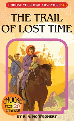 The Trail of Lost Time - Montgomery, R A