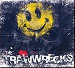The Trainwrecks