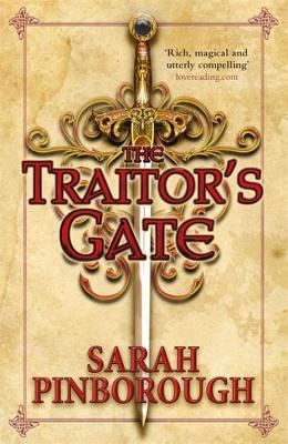 The Traitor's Gate: Book 2 - Pinborough, Sarah