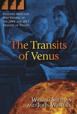 The Transits of Venus - Sheehan, William, and Westfall, John