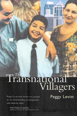 The Transnational Villagers - Levitt, Peggy
