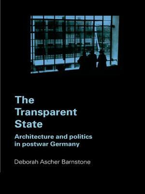 The Transparent State - Barnstone, Deborah Ascher