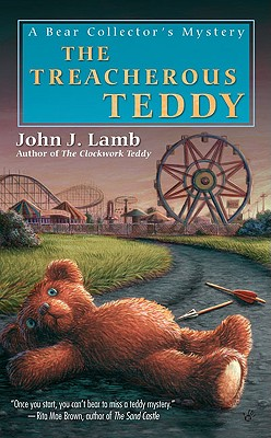 The Treacherous Teddy - Lamb, John J