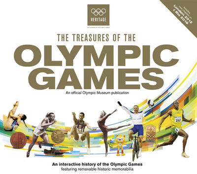 The Treasures of the Olympic Games - Wilson, Neil, and International Olympic Committee