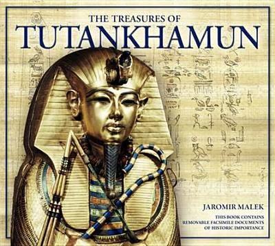 The Treasures of Tutankhamun - Malek, Jaromir