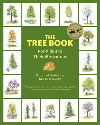 The Tree Book For Kids And Their Grown Ups Book By Gina