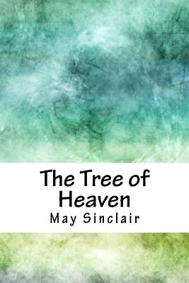 The Tree of Heaven - Sinclair, May