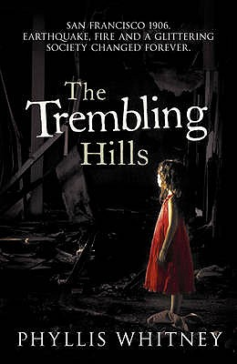 The Trembling Hills - Whitney, Phyllis A.
