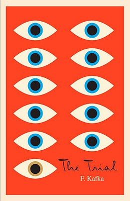 The Trial: A New Translation Based on the Restored Text - Kafka, Franz