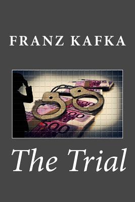 The Trial - Kafka, Franz, and Wyllie, David