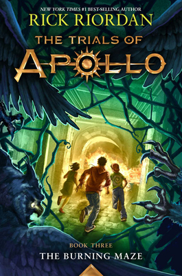 The Trials of Apollo: The Burning Maze - Riordan, Rick