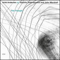 The Triangle - Arild Andersen with Vassilis Tsabropoulos and John Marshall