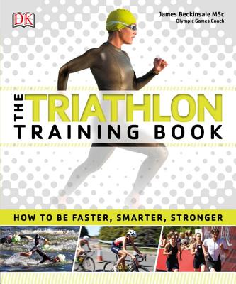 The Triathlon Training Book - DK