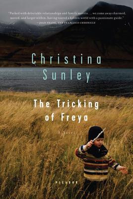 The Tricking of Freya - Sunley, Christina