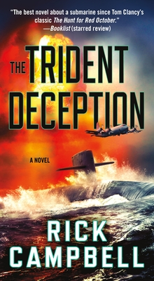 The Trident Deception - Campbell, Rick