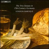 The Trio Sonata in 17th-Century Germany - Charles Medlam (bass viol); London Baroque