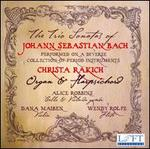 The Trio Sonatas of Johann Sebastian Bach