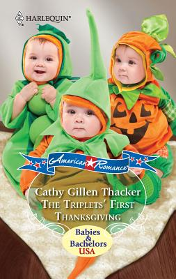 The Triplets' First Thanksgiving - Thacker, Cathy Gillen