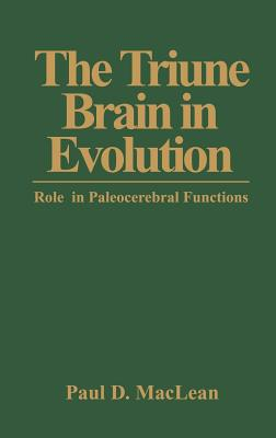 The Triune Brain in Evolution: Role in Paleocerebral Functions - MacLean, P D