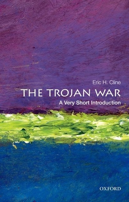 The Trojan War - Cline, Eric H