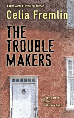The Trouble Makers - Fremlin, Celia